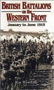 British Battalions on the Western Front, Ray Westlake