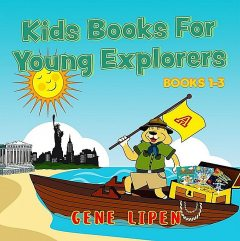 Kids Books For Young Explorers, Gene Lipen