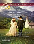 Brides of the West, Janet Dean, Victoria Bylin, Pamela Nissen