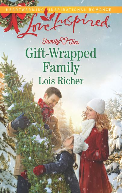 Gift-Wrapped Family, Lois Richer