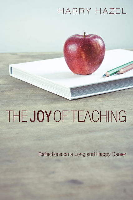 The Joy of Teaching, Harry Hazel