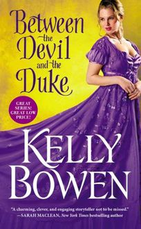 Between the Devil and the Duke (A Season for Scandal Book 3), Kelly Bowen