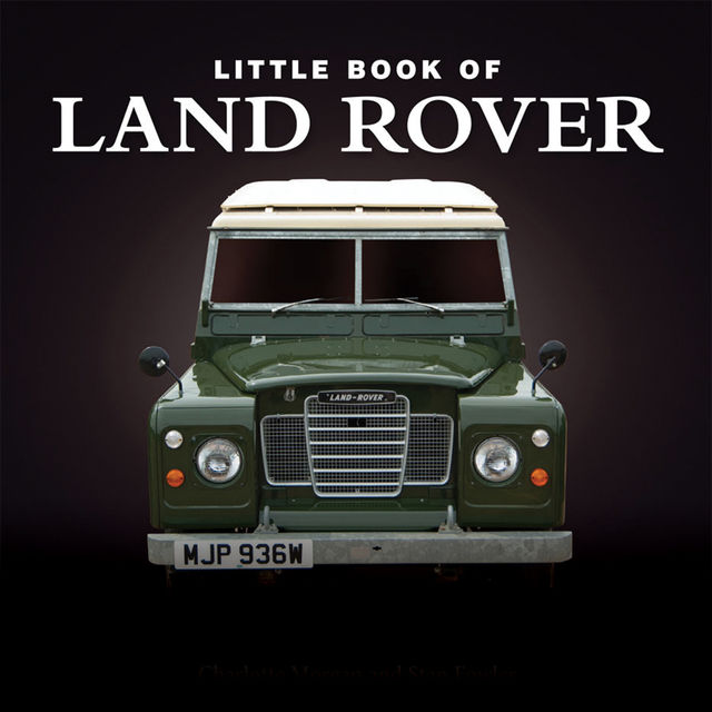 Little Book of Land Rover, Charlotte Morgan
