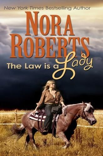 The Law is a Lady, Nora Roberts