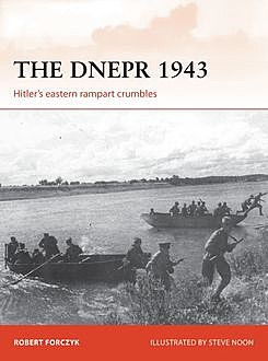 The Dnepr 1943, Robert Forczyk