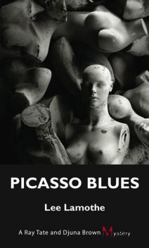 Picasso Blues, Lee Lamothe