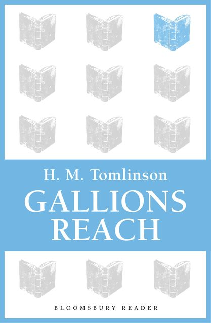 Gallions Reach, Filson Young