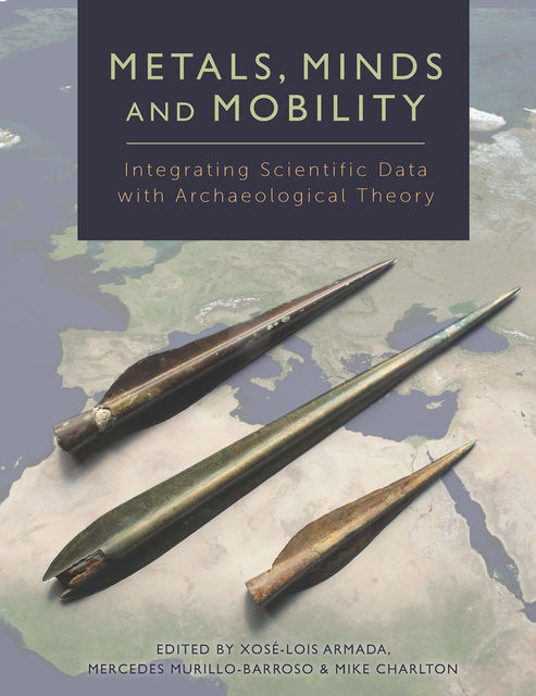Metals, Minds and Mobility, Mercedes Murillo-Barroso, Mike Charlton, Xosé-Lois Armada