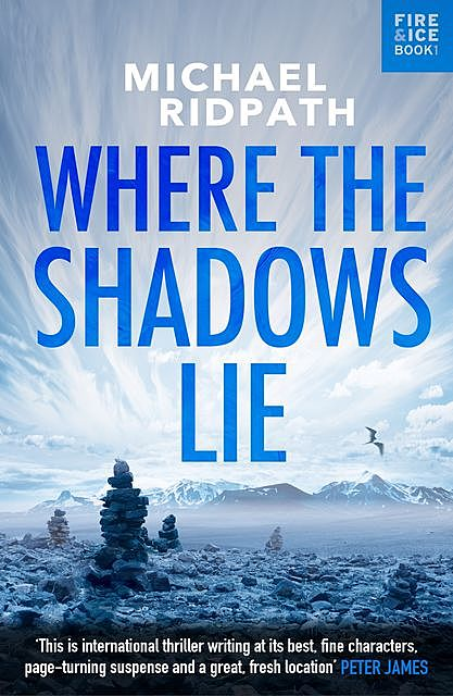 Where the Shadows Lie, Michael Ridpath