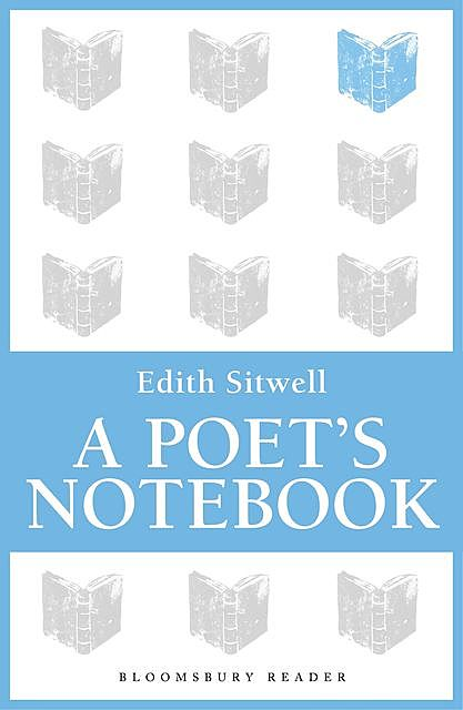A Poet's Notebook, Edith Sitwell
