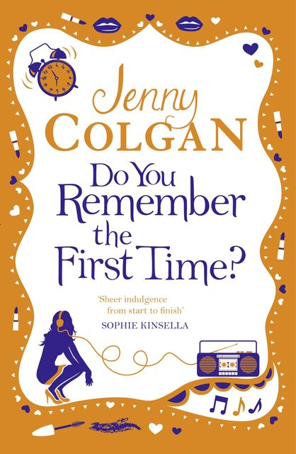 Do You Remember the First Time?, Jenny Colgan