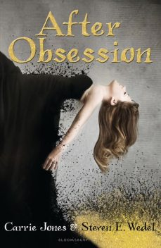 After Obsession, Carrie Jones