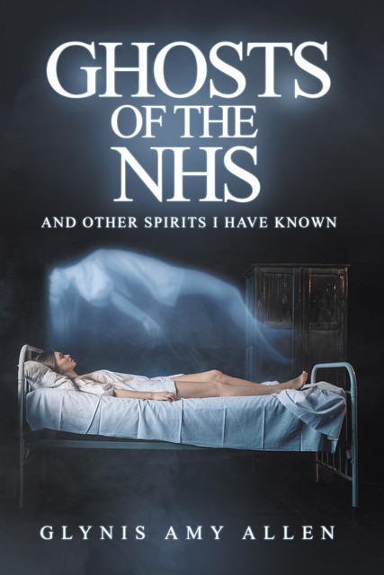 Ghosts of the NHS, Glynis Amy Allen