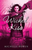 Wicked Kiss (Nightwatchers), Rowen Michelle