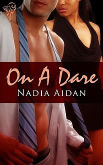 On a Dare, Nadia Aidan