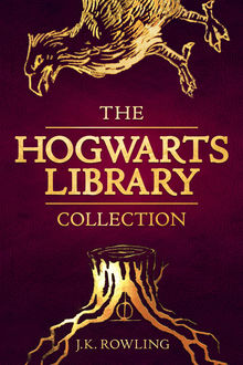 The Hogwarts Library Collection, J. K. Rowling
