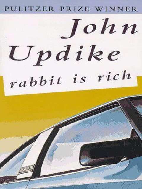 Rabbit Is Rich, John Updike