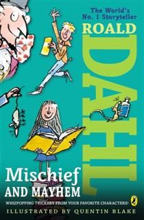 Roald Dahl's Mischief and Mayhem, Roald Dahl