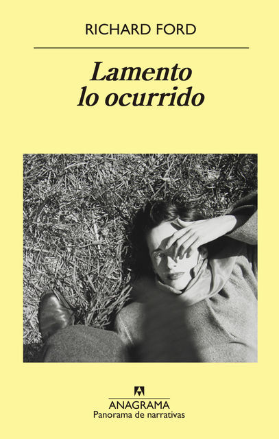 Lamento lo ocurrido, Richard Ford