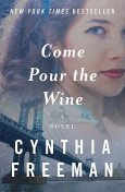 Come Pour the Wine, Cynthia Freeman