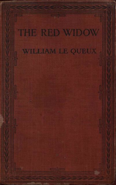 The Red Widow, William Le Queux