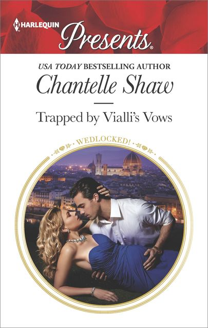 Trapped by Vialli's Vows (Wedlocked!), Chantelle Shaw