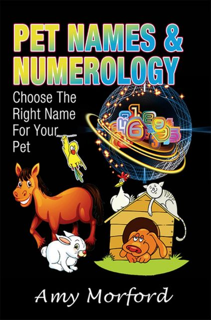 Pet Names and Numerology, Amy Morford