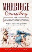 Marriage Counseling, Shirley Cole