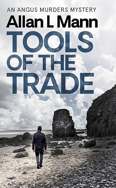Tools of the Trade, Allan L Mann