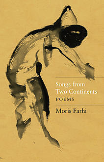 Songs from Two Continents, Moris Farhi