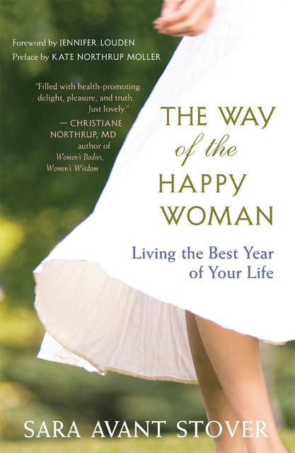 The Way of the Happy Woman, Sara Avant Stover