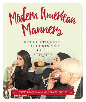 Modern American Manners, Michael Gold, Fred Mayo