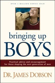 Bringing Up Boys, James Dobson