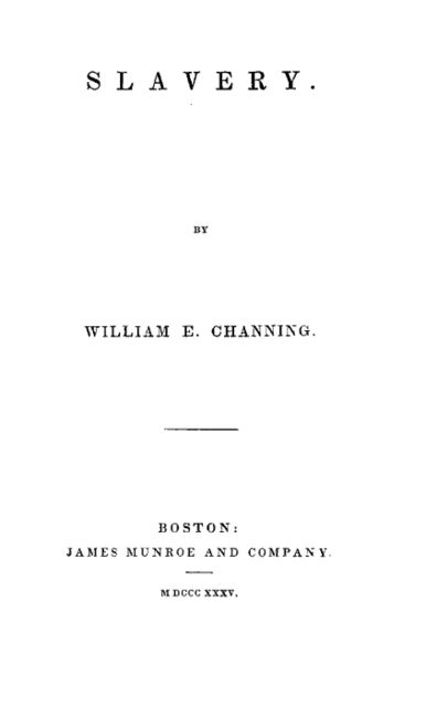 Slavery, William E. Channing