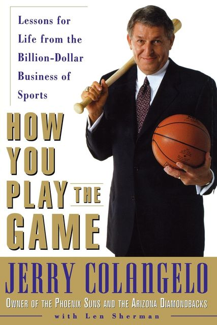 How You Play the Game, Jerry Colangelo