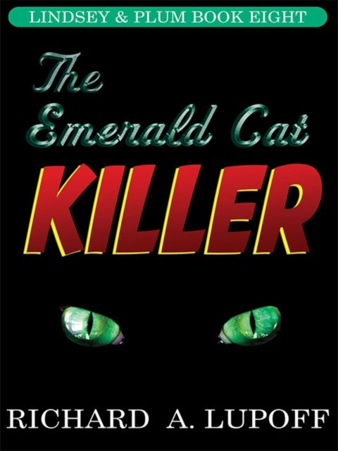 The Emerald Cat Killer, Richard A.Lupoff