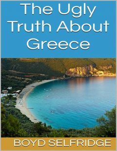The Ugly Truth About Greece, Boyd Selfridge