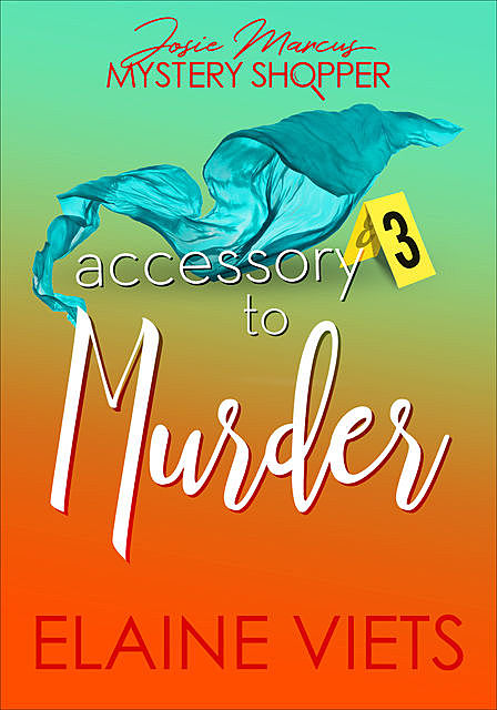 Accessory to Murder, Elaine Viets