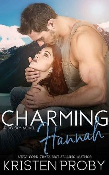 Charming Hannah (The Big Sky Series Book 1), Kristen Proby