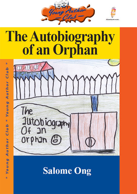 The Autobiography of an Orphan, Salome Ong