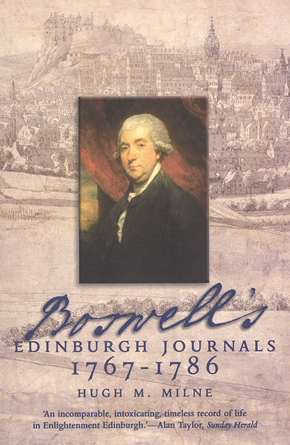 Boswell's Edinburgh Journals, Hugh M.Milne