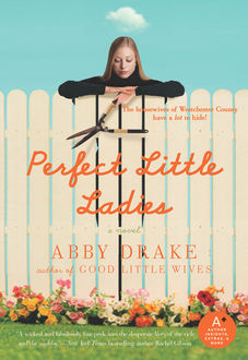 Perfect Little Ladies, Abby Drake