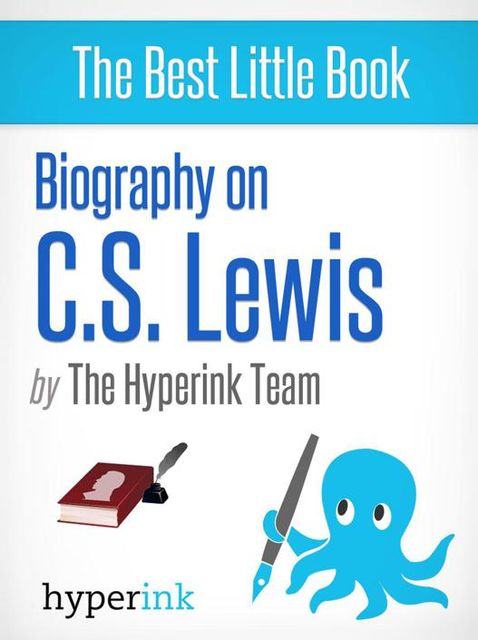 Biography on C.S. Lewis, The Hyperink Team