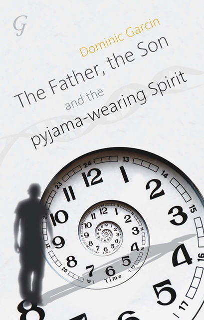 The Father, the Son and the Pyjama-wearing Spirit, The, Dominic Kingaby