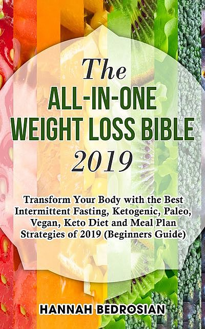 The All-in-One Weight Loss Bible 2019, Hannah Bedrosian