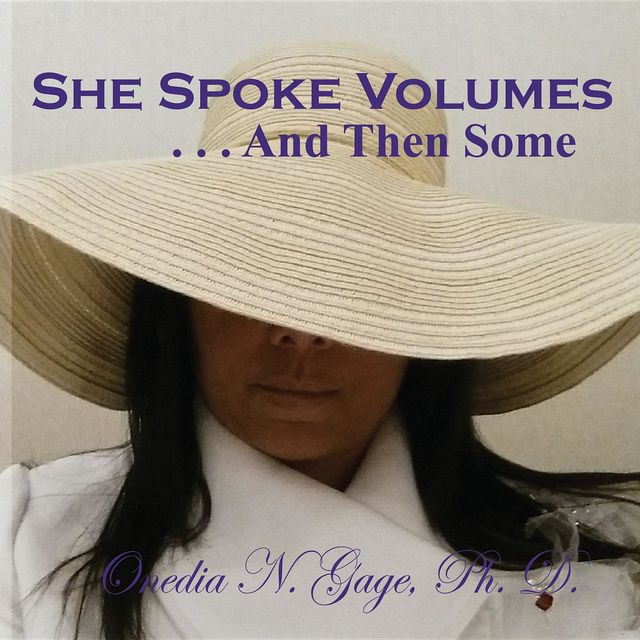 She Spoke Volumes … And Then Some, ONEDIA NICOLE GAGE