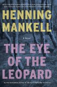 The Eye Of The Leopard, Henning Mankell