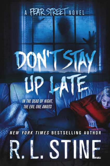 Don't Stay Up Late, R.L.Stine