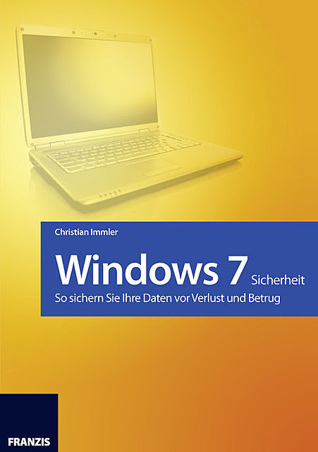 Windows 7 – Sicherheit, Christian Immler