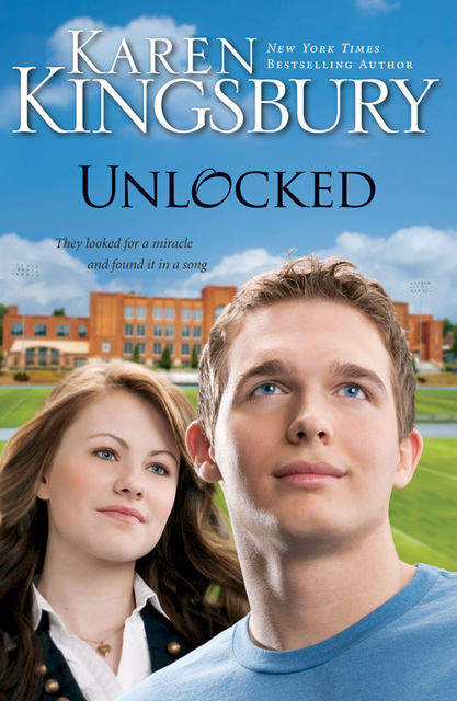 Unlocked, Karen Kingsbury